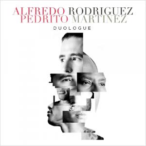 Alfredo Rodriguez & Pedrito Martinez - Duologue