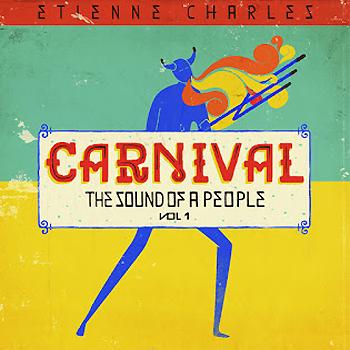 Etienne Charles - Carnival - The Soul of a People