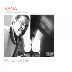 Alfonso Fuentes - Plena - Improvisaciones Para Piano