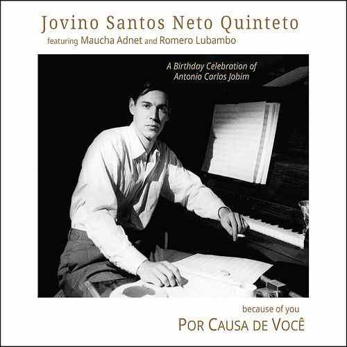 Jovino-Santos-Neto-Quinteto-Por-Causa-de