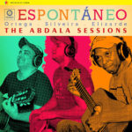 Espontáneo: The Abdala Sessions