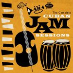 Various Artists: The Complete Cuban Jam Sessions