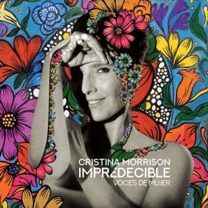 Cristina Morrison - Impredecible - Voces de Mujer