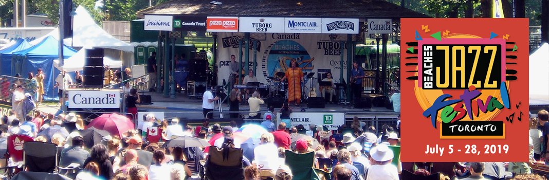 Beaches International Jazz Festival - Toronto,  July 5 to 28, 2019