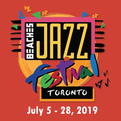 Toronto Beaches Jazz Festival - July 5 - 28, 2019