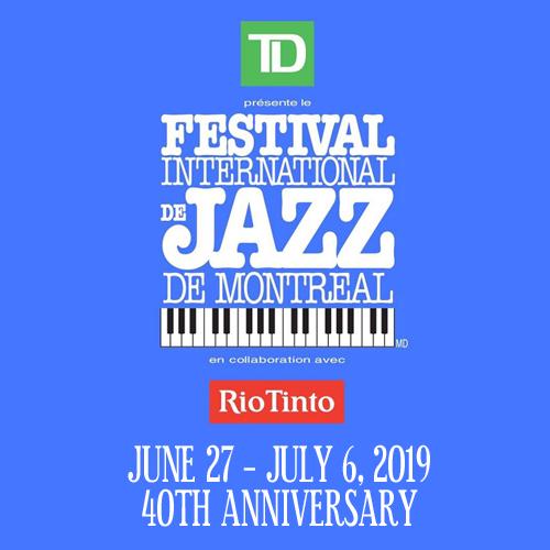 TD Presents Festival International de Montréal - June 27 - July 6, 2019