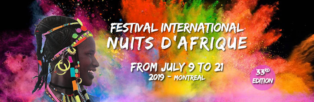 Festival International Nuits d'Afrique - Montreal,  July 9 to 21 2019