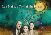 Luis Muñoz with Lois Mahalia: The Infinite Dream