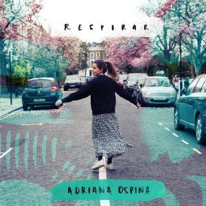 Adriana Ospina: Respirar