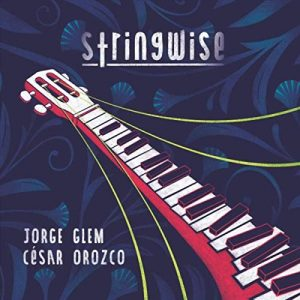César Orozco | Jorge Glem: StringWise