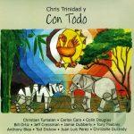 Chris Trinidad: Chris Trinidad y Con Todo