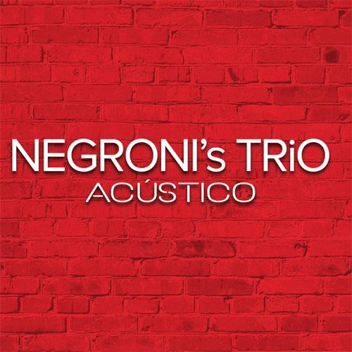 Negroni's Trio - Acústico