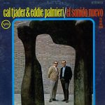 Cal Tjader & Eddie Palmieri - El Sonido Nuevo The New Soul Sound