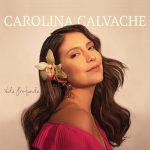 Carolina Calvache - Vida Profunda