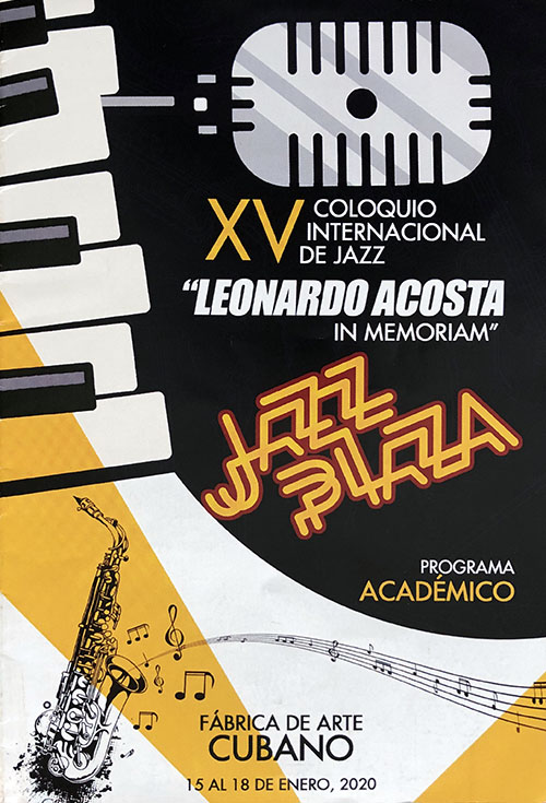 XV Coloquio Internacional de Jazz Leonardo Acosta In Memoriam - Jazz Plaza 2020