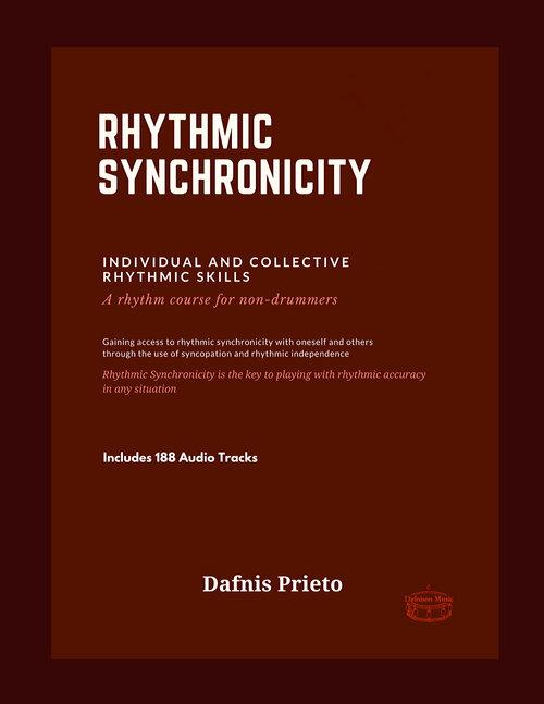 Dafnis Prieto - Rhythmic Synchronicity
