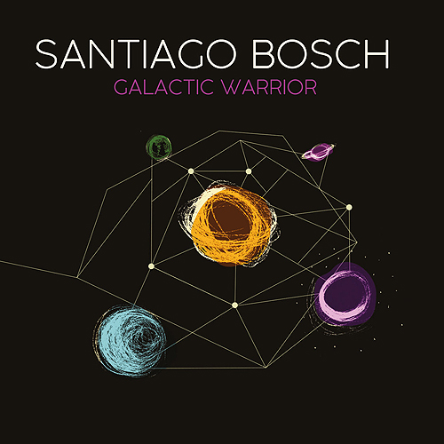 Santiago Bosch: Galactic Warrior