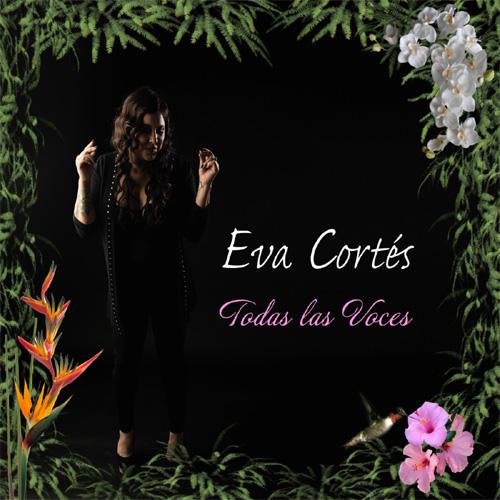 Eva Cortés - Todas las Voces