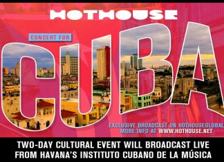 """A Concert for Cuba,"""" streaming free, world-wide on July 18 & 19"""