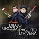 Diego Urcola Quartet featuring Paquito DRivera - El Duelo
