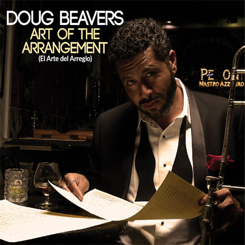 Doug Beavers - Art of the Arrangement