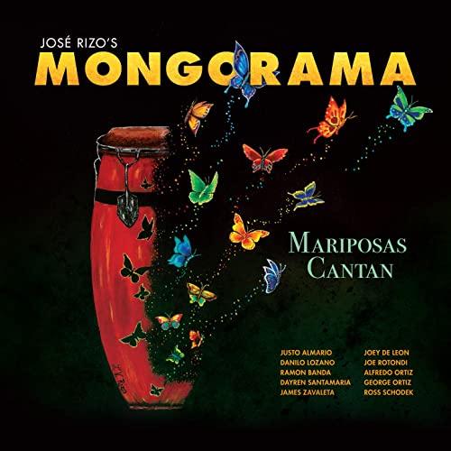 José Rizo's Mongorama: Mariposas Cantan