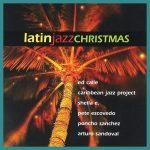 Latin Jazz Christmas [Concord Records] Playlist