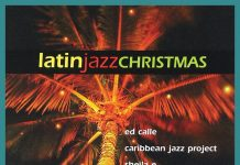 Latin Jazz Christmas [Concord Records] Playlist