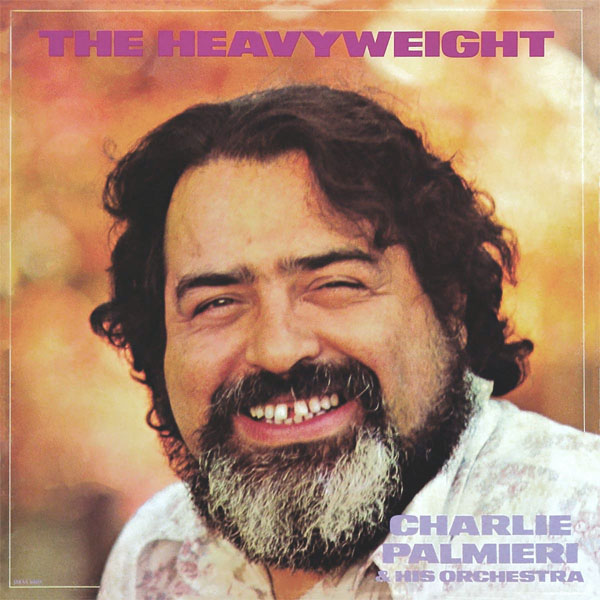 CD cover: Charlie Palmieri & His Orchestra · The Heavyweight