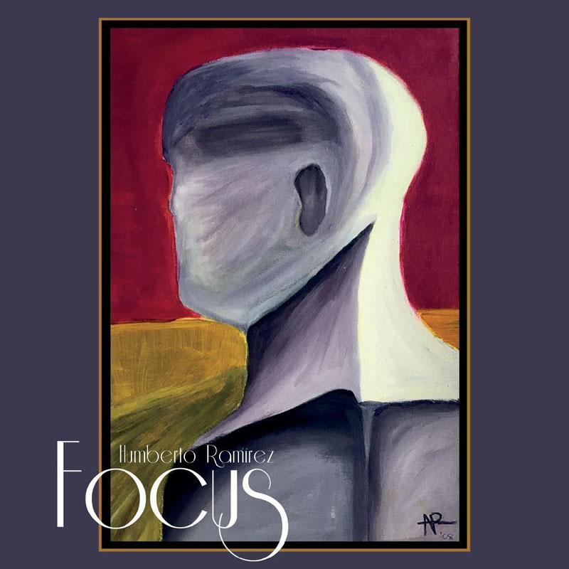CD cover: Humberto Ramírez · Focus