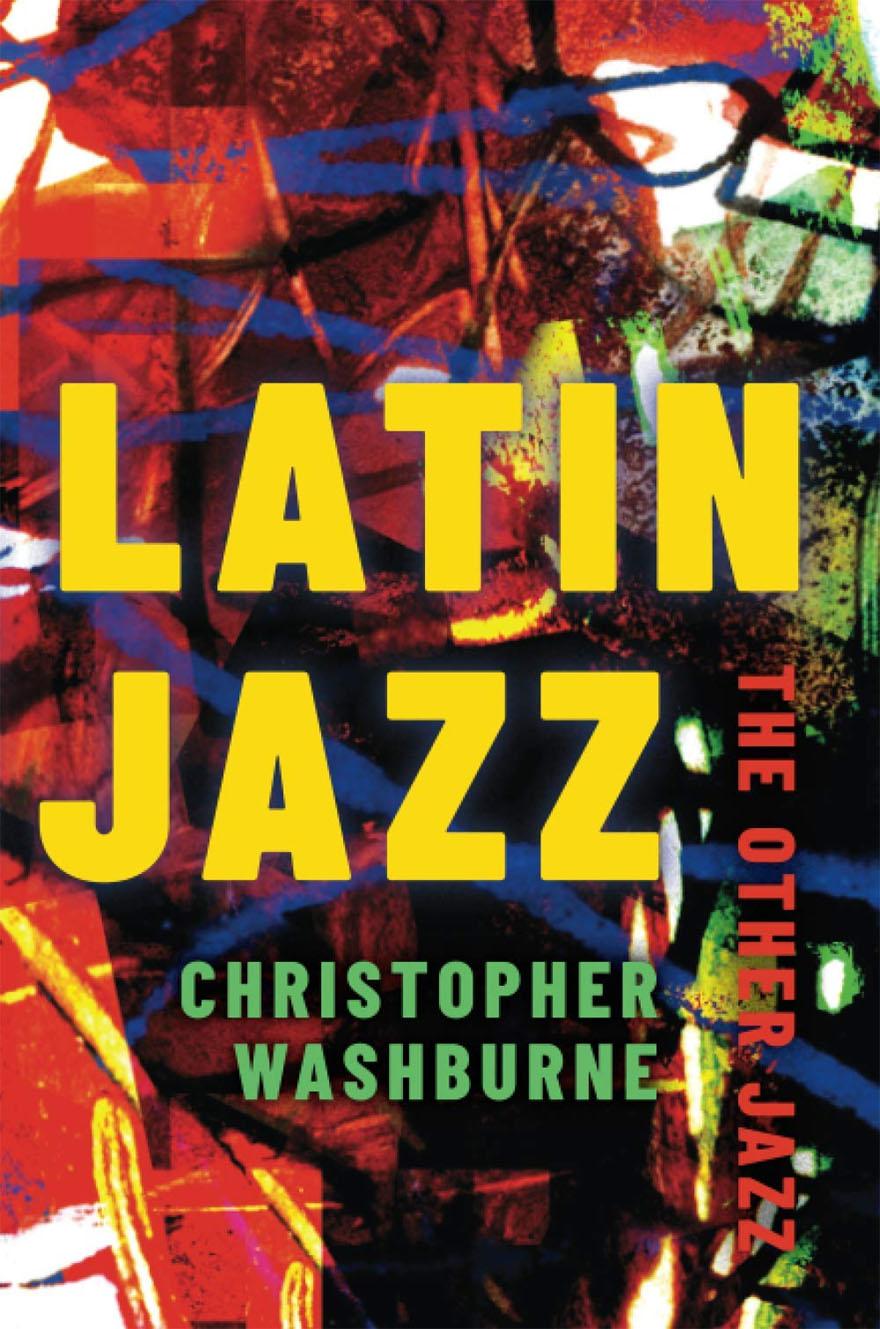 Christopher Washburne · Latin Jazz · The Other Jazz
