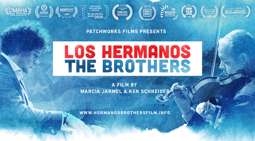 Patchworks Films Presents: Los Hermanos/The Brothers