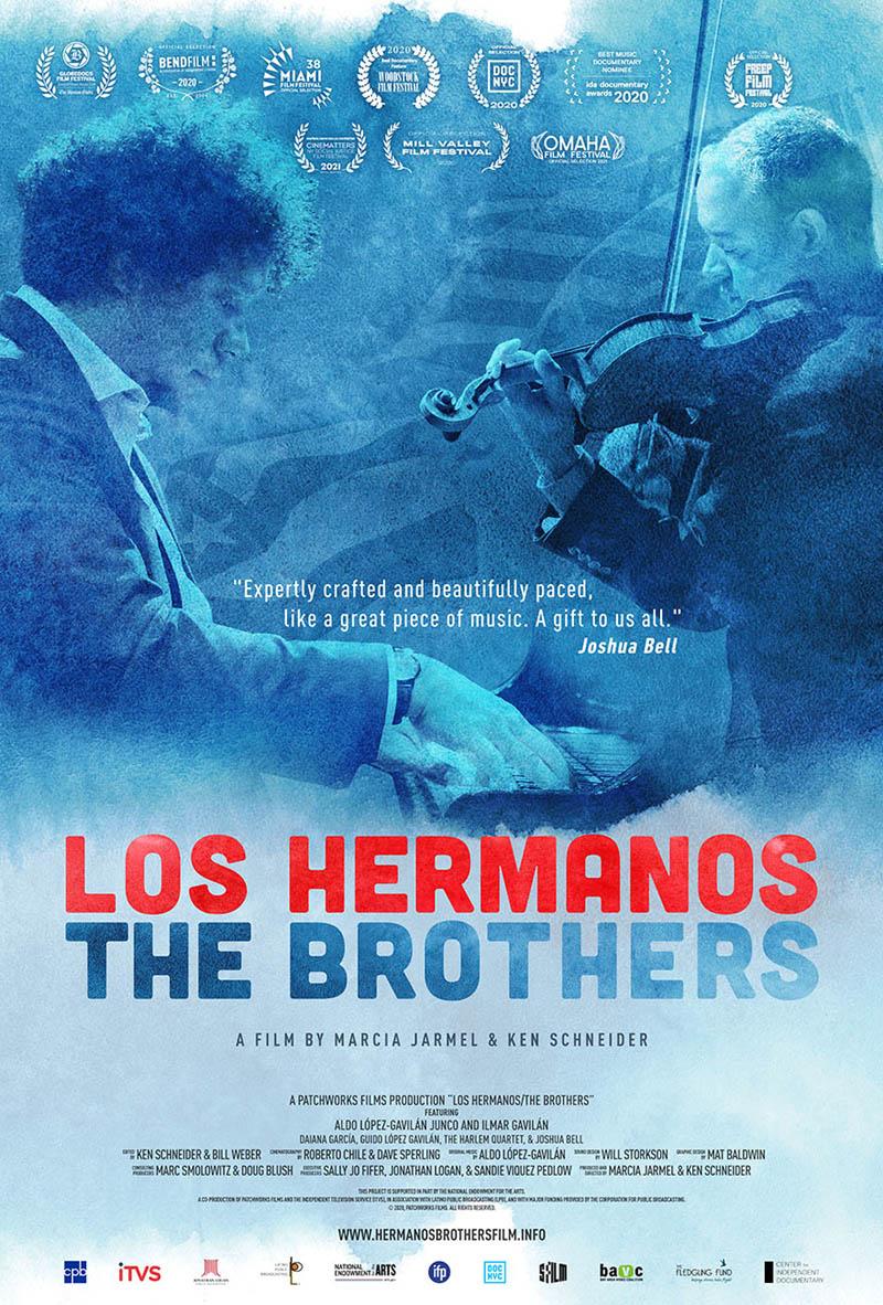 Los Hermanos/The Brothers · A Film by Marcia Jarmel & Ken Schneider