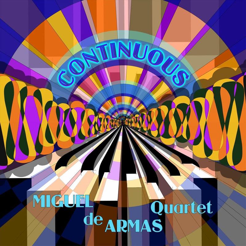 CD cover: Miguel de Armas Quartet - Continuous