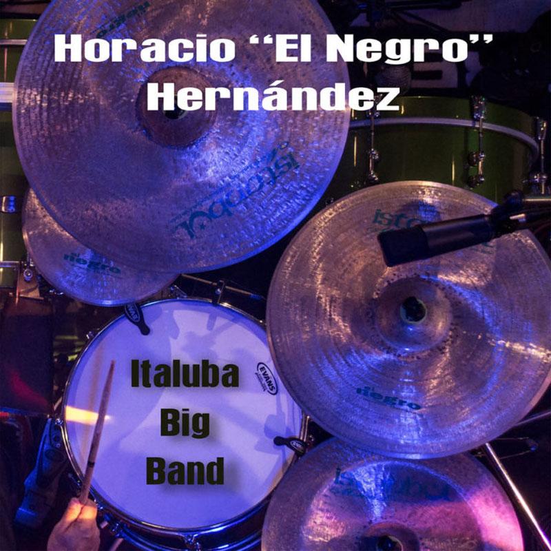 """Horacio """"El Negro"""" Hernández: Italuba Big Band"""