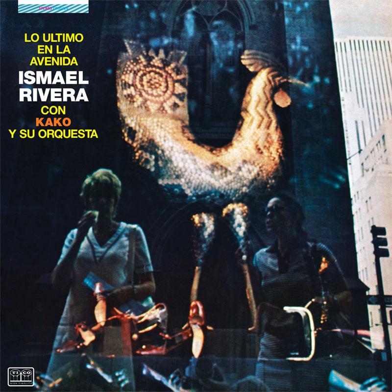 Album cover: Lo Último En La Avenida - Ismael Rivera con Kako y su Orquesta